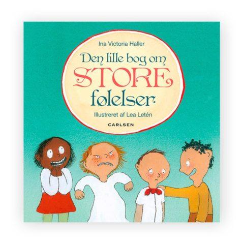den lille bog, den lille bog om store følelser, følelser, børn, empati, vred, sur, ked af det, omsorg, samtaler med børn, bogllæsning, godnatlæsning, sprogudvikling, ciha