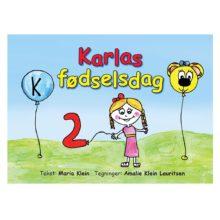 karlas fødselsdag, karla, Maria Klein, børnebog, dialogisk læsning, sprogudvikling, sprog, barnets sprog, barnebog, mimik bog, lydbog, ciha