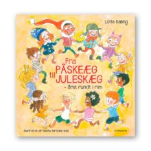 fra påskeæg til juleskæg - årets måneder i rim. DIalogisk læsning med sproglig og kropslig bevægelse. børnebøger fra 3 år +