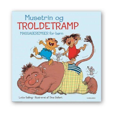 musetrin og troldetramp - massageremser for børn. Børnebog der sætter sproget og kroppen i bevægelse.