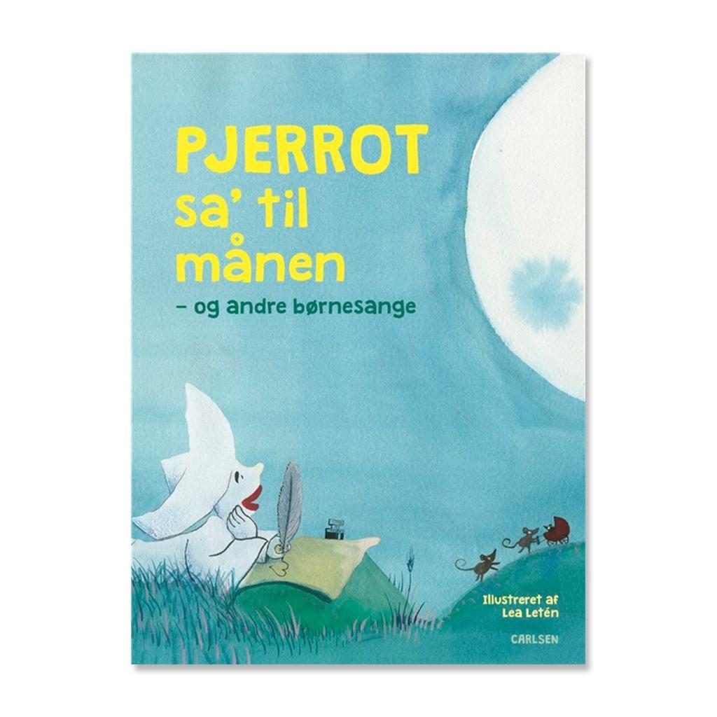 Pjerrot sa´ til månen - og andre børnesange